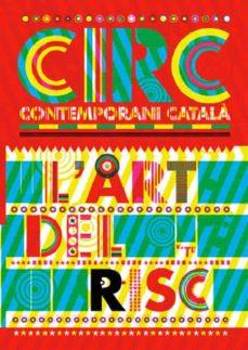 circ, l art del risc (ed. bilingüe catalan-ingles)-jordi jane-9788484782001