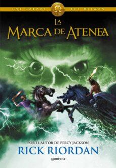 LOS HEROES DEL OLIMPO 3: LA MARCA DE ATENEA | RICK RIORDAN ...