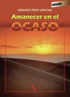 Audiolibros descargables gratis para reproductores de mp3 AMANECER EN EL OCASO
