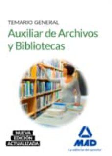 AUXILIAR DE ARCHIVOS Y BIBLIOTECAS. TEMARIO GENERAL | VV