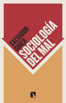 sociología del mal-salvador giner-9788490970201