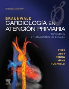 Libros gratis en línea para descargar para kindle BRAUNWALD. CARDIOLOGÍA EN ATENCIÓN PRIMARIA, 11ª ED.