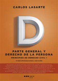 principios de derecho civil (tomo i): parte general y derecho de la persona (22ª ed.)-carlo lasarte alvarez-9788491231301