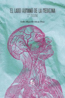 Android ebook pdf descargas gratuitas EL LADO HUMANO DE LA MEDICINA (2º ED.) 9788491938101 en español de CARLOS ALEJANDRO ORTEGA PEREZ MOBI