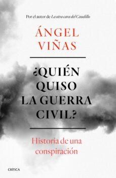 https://www.casadellibro.com/libro-bfquien-quiso-la-guerra-civil3f-historia-de-una-conspiracion/9788491990901/9110604