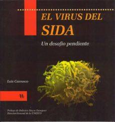 Descargar epub colección de libros electrónicos EL VIRUS DEL SIDA: UN DESAFIO PENDIENTE  9788492112401 in Spanish