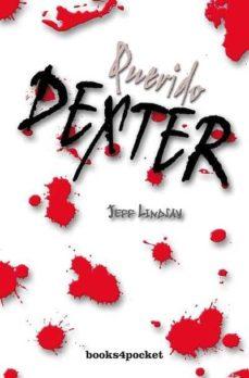 querido dexter-jeff lindsay-9788492516001