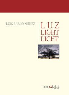 luz. light. licht (ebook)-luis pablo núñez-9788493834401