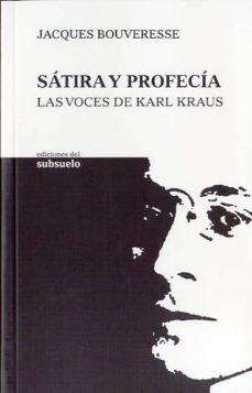 satira y profecia: las voces de karl kraus-peter wearing-9788493942601