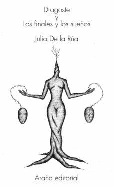 dragoste y los finales y los sueños (ebook)-julia de la rua rodriguez-9788494123801