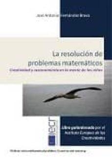 la resolucion de problemas matematicos-jose antonio fernandez bravo-9788494190001