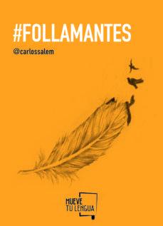 Descarga gratuita de libros electrónicos en pdf para móviles. #FOLLAMANTES CHM FB2 9788494268601 de CARLOS SALEM