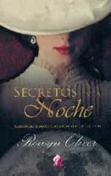Descargas de libros audibles mp3 gratis SECRETOS EN LA NOCHE 9788494373701 MOBI de ROWYN OLIVER (Spanish Edition)