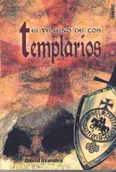 Descargas de libros electrónicos de Amazon para iphone EL VENENO DE LOS TEMPLARIOS PDB iBook DJVU (Spanish Edition) de DAVID LIZANDRA 9788494486401