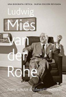 Permacultivo.es Ludwig Mies Van Der Rohe: Una Biografia Critica (Cartone) Image