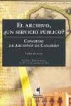 archivo, un servicio publico. congreso archivo canario-9788496577701