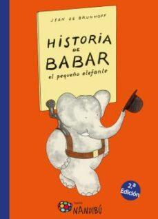 historia de babar, el pequeño elefante-jean de brunhoff-9788497436601