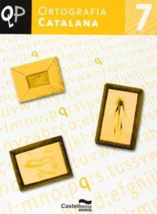 Relaismarechiaro.it Qp Ortografia Catalana 7 1º Primaria Image