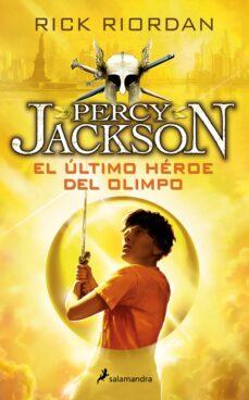 Bressoamisuradi.it El Ultimo Heroe Del Olimpo (Percy Jackson Y Los Dioses Del Olimpo V) Image