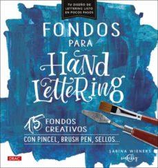 Descarga gratuita de audiolibros en línea FONDOS PARA HANDLETTERING de SABINA WIENERS (Spanish Edition) PDB 9788498746501