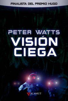 Descargar gratis ebooks scribd VISIÓN CIEGA 9788498891201  de PETER WATTS