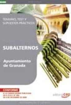Geekmag.es Subalternos Del Ayuntamiento De Granada. Temario, Test Y Supuesto S Practicos Image