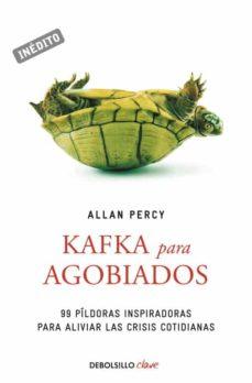 kafka para agobiados-allan percy-9788499897301