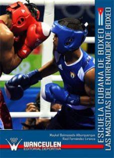escuela cubana de boxeo. las mascotas del entrenador de boxeo (ebook)-9788499931401