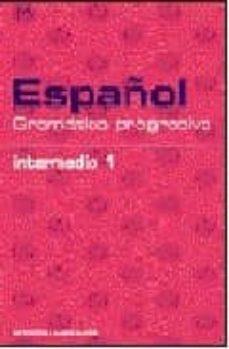 Geekmag.es Español: Gramatica Progresiva: Intermedio 1 (Repaso Gramatical) ( Incluye Cd) Image