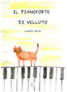 il pianoforte di velluto (ebook)-9788892564701