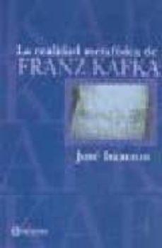 REALIDAD METAFISICA DE FRANZ KAFKA - JOSE ISAACSON | Adahalicante.org