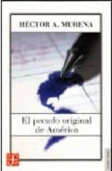EL PECADO ORIGINAL DE AMERICA - HECTOR A. MURENA | Triangledh.org