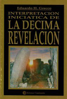 Followusmedia.es Interpretacion Iniciatica De La Decima Revelacion Image