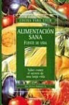 Debatecd.mx Alimentacion Sana Fuente De Vida: Saber Comer: El Secreto De Una Larga Vida Image