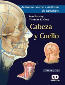 Libros de audio gratis descargar iphone ANATOMIA CONCISA E ILUSTRADA DE LIPPINCOTT, VOL. 3: CABEZA Y CUELLO