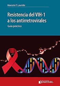 Descarga gratuita de libros electrónicos para tabletas Android RESISTENCIA DEL VIH-1 A LOS ANTIRRETROVIRALES: GUIA PRACTICA