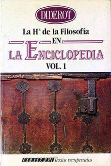 LA HISTORIA DE LA FILOSOFÍA EN LA ENCICLOPEDIA VOL. I Y II - DIDEROT | Adahalicante.org