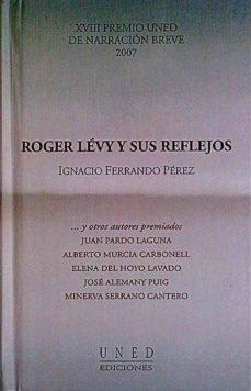 ROGER LÉVY Y SUS REFLEJOS - IGNACIO FERRANDO PÉREZ | Triangledh.org