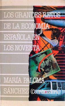 Srazceskychbohemu.cz Los Grandes Retos En La Economía Española En Los Noventa Image