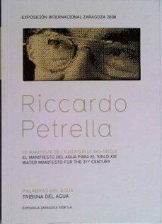 LE MANIFESTE DE L'EAU POUR LE XXIE SIECLE - RICARDO PETRELLA | Triangledh.org