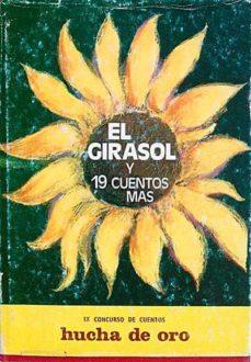EL GIRASOL Y 19 CUENTOS MÁS - VVAA | Adahalicante.org