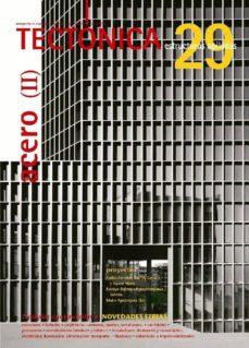 Viamistica.es Tectonica Nº 29.acero Ii -Estructuras Apiladas- Image