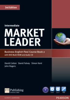 Descargar google books free mac MARKET LEADER INTERMEDIATE FLEXI COURSE BOOK 2 PACK DJVU MOBI 9781292126111