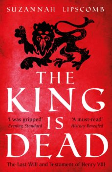 the king is dead (ebook)-suzannah lipscomb-9781784081911