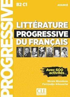 Libros de audio descargar libros de audio LITTERATURE PROGRESSIVE DU FRANÇAIS - LIVRE + CD - NIVEAU AVANCE NOUVELLE COUVERTURE  (Literatura española)