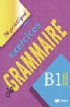 Inmaswan.es Je Pratique Exercices De Grammaire B1 Image