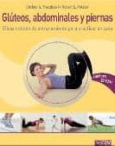 (pe) gluteos, abdominales y piernas (eficaz metodo de entrenamiento para practicar en casa) (incluye dvd)-9783625123811