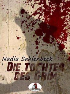 die tochter des grim (ebook)-nadia sahlenbeck-9783955011611