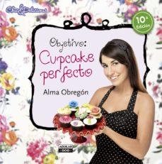 objetivo: cupcake perfecto-alma obregon-9788403513211