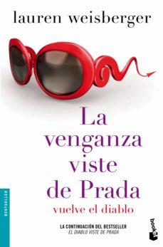 Libro de descarga de dinero gratis LA VENGANZA VISTE DE PRADA. VUELVE EL DIABLO